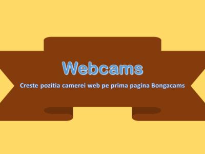 Creste pozitia camerei pe prima pagina Bongacams