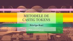Metodele de castig tokens pe Strichat