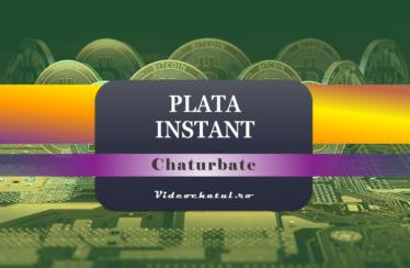 Plata instant Chaturbate