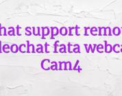 Chat support remote videochat fata webcam Cam4