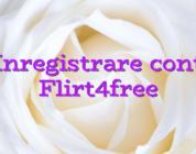 Inregistrare cont Flirt4free