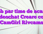 Job par time de acasa videochat Creare cont CamGirl Rivcams