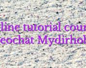 Online tutorial courses videochat Mydirhobby