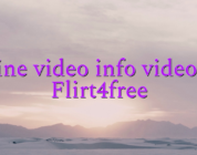 Online video info videochat Flirt4free
