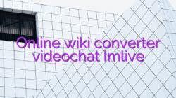 Online wiki converter videochat Imlive