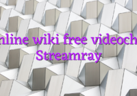 Online wiki free videochat Streamray