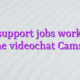 Chat support jobs work from home videochat Camsoda