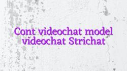 Cont videochat model videochat Strichat
