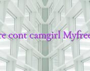 Creare cont camgirl Myfreecams