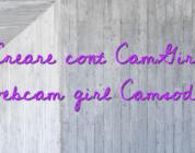 Creare cont CamGirl webcam girl Camsoda