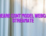 Creare cont model webcam Streamate