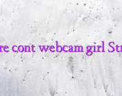 Creare cont webcam girl Strichat
