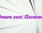 Creare cont Xlovecam
