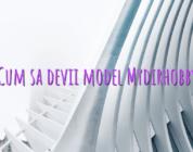 Cum sa devii model Mydirhobby