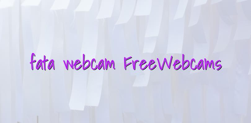 fata webcam FreeWebcams