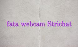 fata webcam Strichat