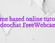Home based online tutorial videochat FreeWebcams