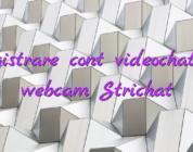 Inregistrare cont videochat fata webcam Strichat