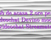 Job de acasa 2 ore pe zi videochat Devino model videochat Streamate