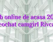 Job online de acasa 2019 videochat camgirl Rivcams