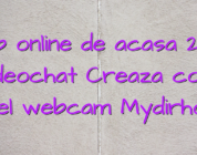 Job online de acasa 2019 videochat Creaza cont model webcam Mydirhobby