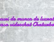 Locuri de munca de lucrat de acasa videochat Chaturbate