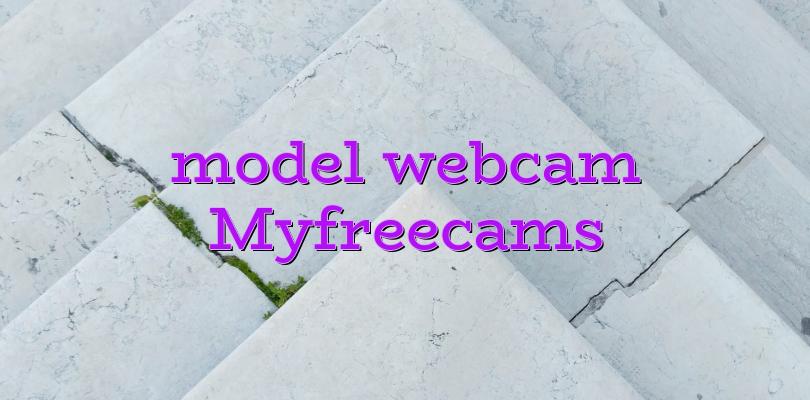 model webcam Myfreecams