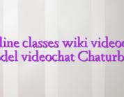 Online classes wiki videochat model videochat Chaturbate