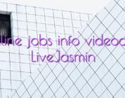 Online jobs info videochat LiveJasmin