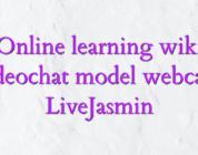 Online learning wiki videochat model webcam LiveJasmin