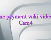 Online payment wiki videochat Cam4