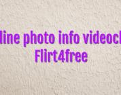 Online photo info videochat Flirt4free