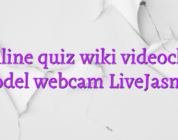 Online quiz wiki videochat model webcam LiveJasmin
