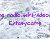 Online radio wiki videochat Extasycams