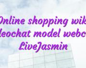 Online shopping wiki videochat model webcam LiveJasmin