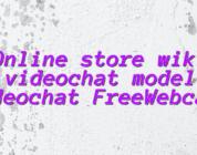 Online store wiki videochat model videochat FreeWebcams