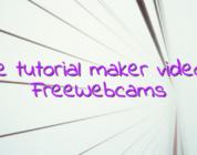 Online tutorial maker videochat FreeWebcams