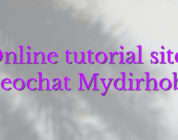 Online tutorial sites videochat Mydirhobby