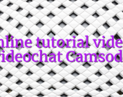 Online tutorial videos videochat Camsoda