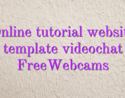 Online tutorial website template videochat FreeWebcams