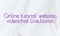 Online tutorial websites videochat LiveJasmin