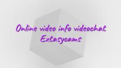 Online video info videochat Extasycams