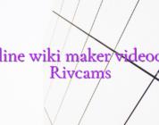 Online wiki maker videochat Rivcams