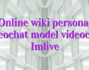 Online wiki personal videochat model videochat Imlive