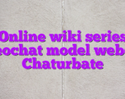 Online wiki series videochat model webcam Chaturbate