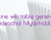 Online wiki table generator videochat Mydirhobby
