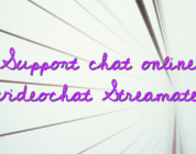 Support chat online videochat Streamate