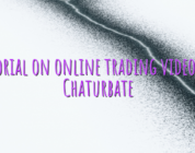 Tutorial on online trading videochat Chaturbate