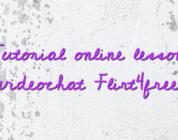 Tutorial online lesson videochat Flirt4free