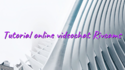 Tutorial online videochat Rivcams